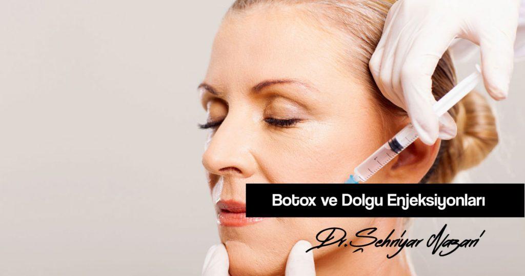 Botox ve Dolgu Enjeksiyonları